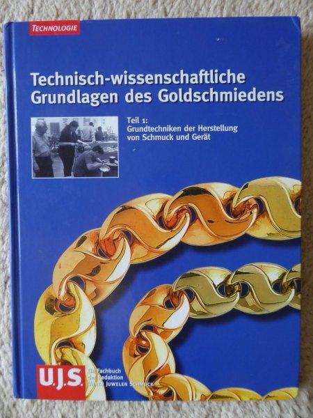 """BUCH zu verkaufen """"Technisch-wissenschaftliche Grundlagen des Goldschmiedens"""""""